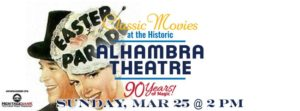 Easter Parade @ Alhambra Theatre  | Hopkinsville | Kentucky | United States