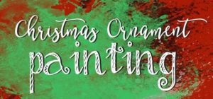 Christmas Ornament Painting @ Griffin's Studio  | Hopkinsville | Kentucky | United States