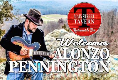 Main Street Tavern Welcomes Alonzo Pennington @ Main Street Tavern Restaurant & Bar | Hopkinsville | Kentucky | United States