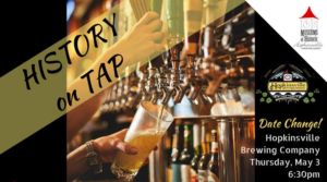 History on Tap @ Hopkinsville Brewing Company | Hopkinsville | Kentucky | United States