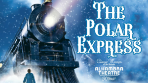 The Polar Express @ Alhambra Theatre | Hopkinsville | Kentucky | United States