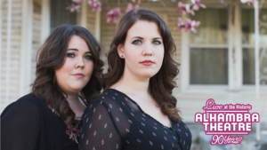 The Secret Sisters @ Alhambra Theatre | Hopkinsville | Kentucky | United States