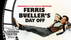 Ferris Bueller's Day Off @ Alhambra Theatre  | Hopkinsville | Kentucky | United States